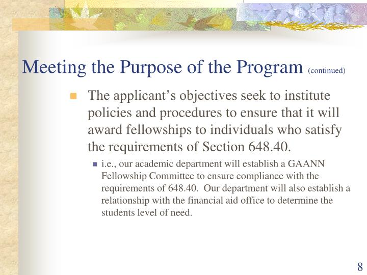 Meeting the Purpose of the Program