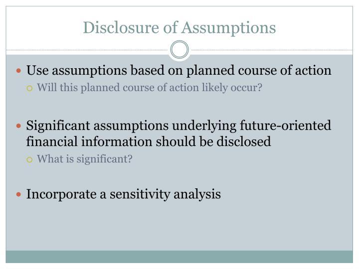 Disclosure of Assumptions
