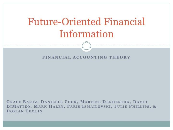 Future oriented financial information