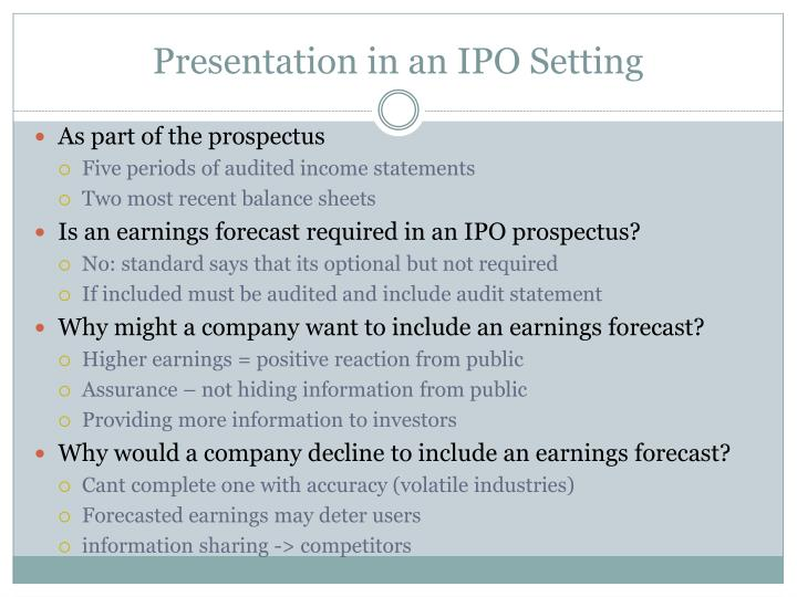 Presentation in an IPO Setting