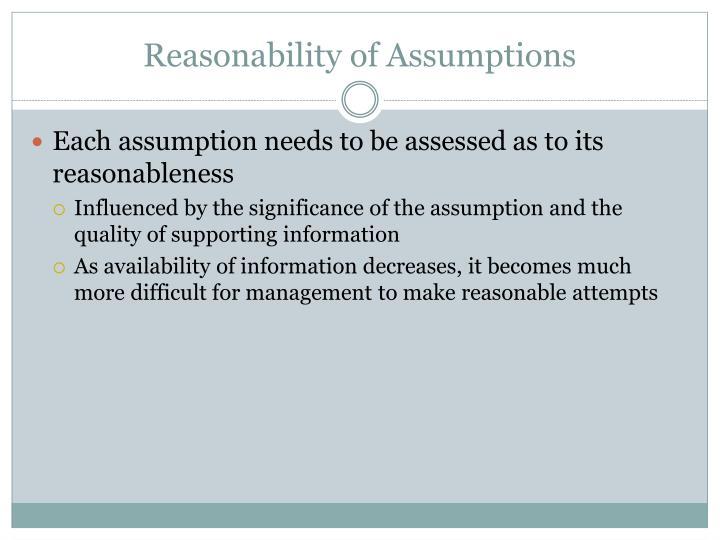 Reasonability of Assumptions