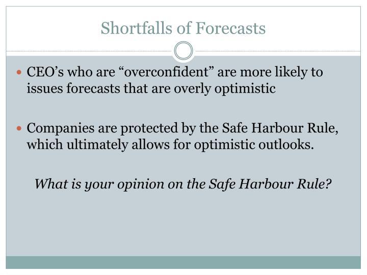 Shortfalls of Forecasts