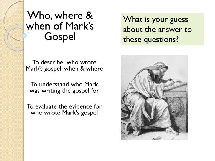 Who, where & when of Mark's Gospel