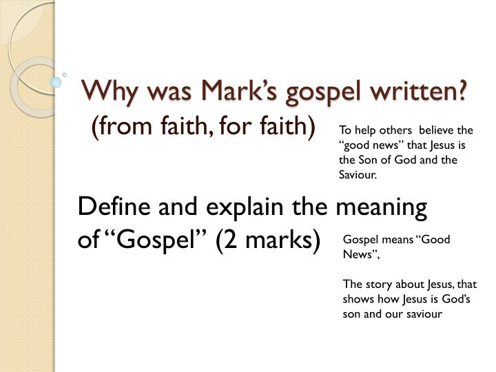 Why was mark s gospel written