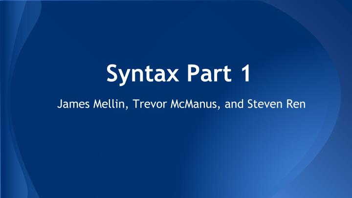 Syntax part 1