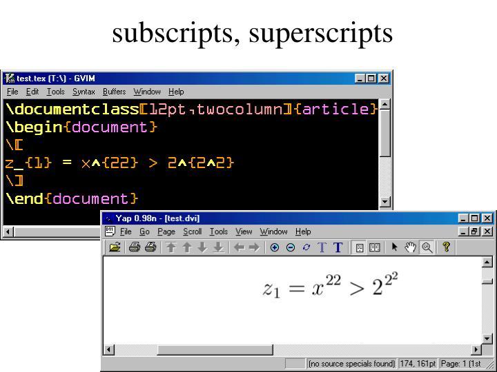 subscripts, superscripts
