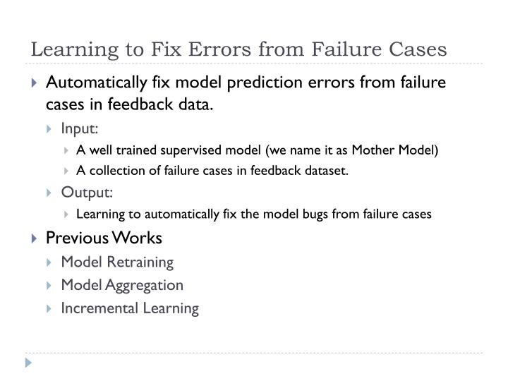 Learning to Fix Errors from Failure Cases