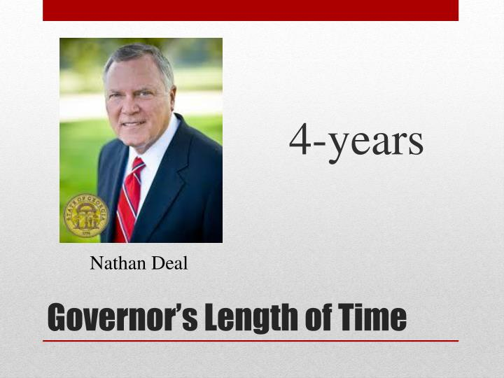 Governor s length of time