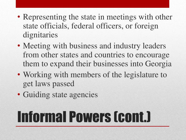 Representing the state in meetings with other state officials, federal officers, or foreign dignitaries