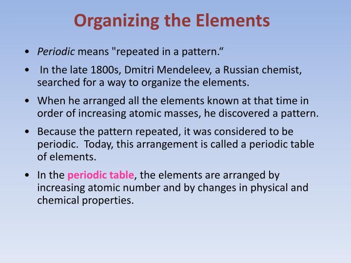 Organizing the Elements