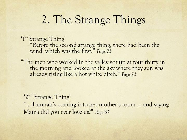 2. The Strange Things