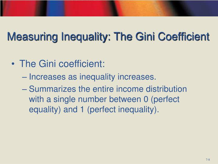 Measuring Inequality: The