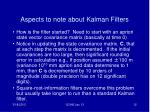 aspects to note about kalman filters