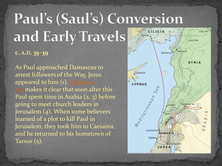 Paul's (Saul's) Conversion and Early Travels