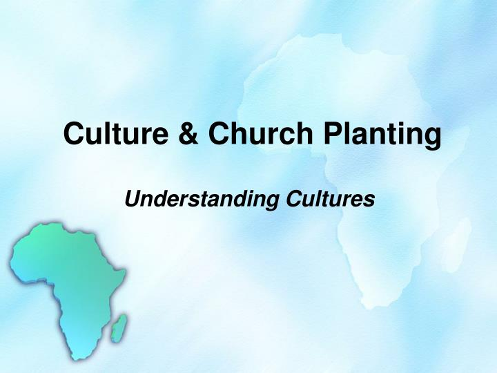 Culture church planting