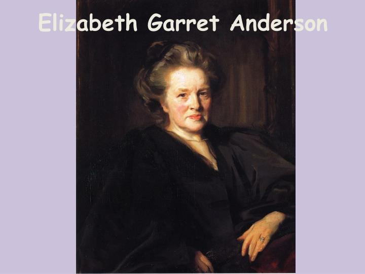 Elizabeth Garret Anderson