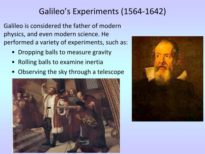 modern galileo experiment lab Details for the galileo lab report note, if you are using a mac add any interesting historical connections to the theories/this experiment (hint galileo.