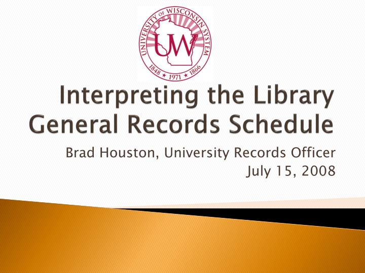 Interpreting the library general records schedule