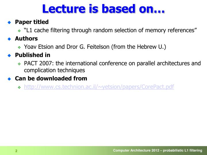 Lecture is based on…