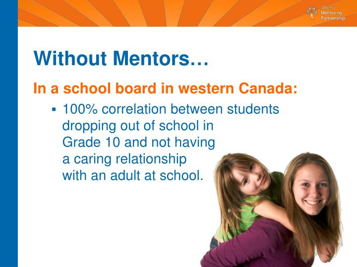 Without Mentors