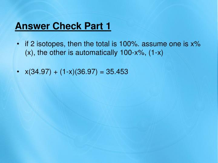 Answer Check Part 1