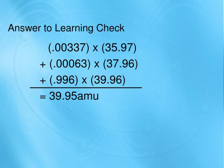 Answer to Learning Check
