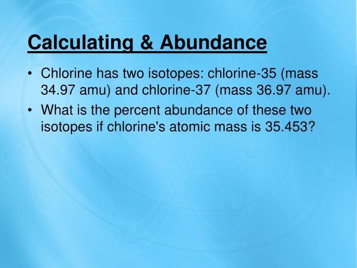 Calculating & Abundance