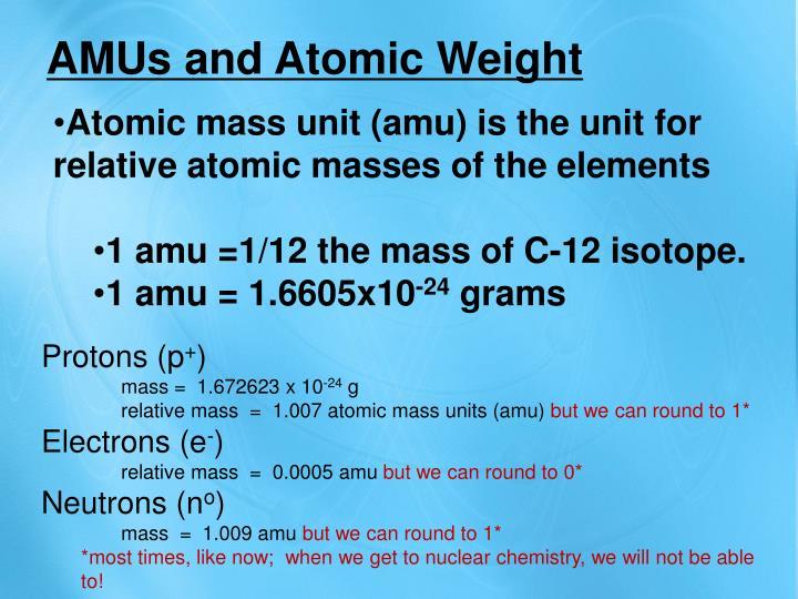 AMUs and Atomic Weight