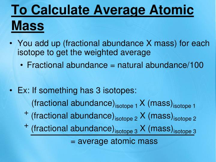 To Calculate Average Atomic Mass
