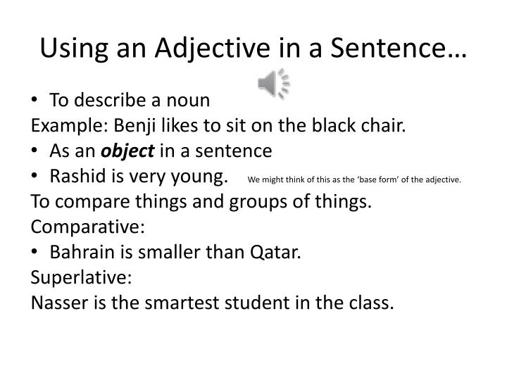 Using an Adjective in a Sentence…