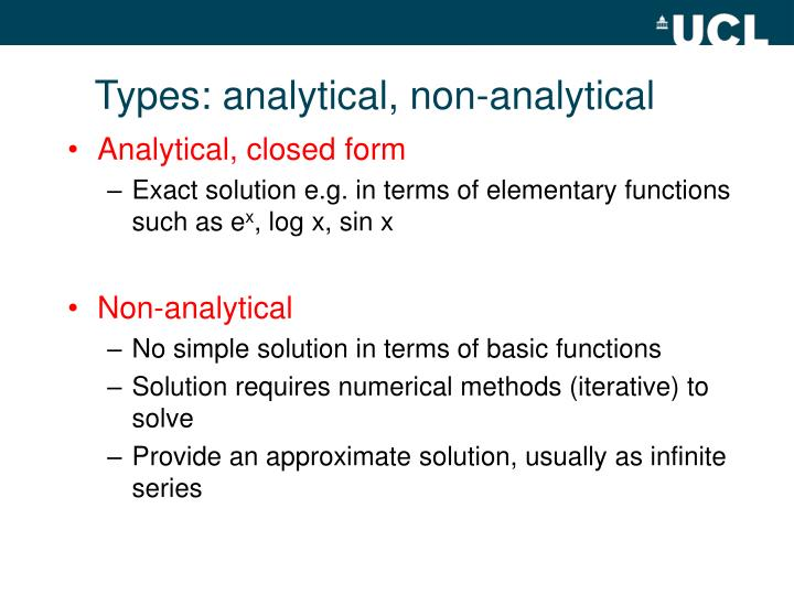 Types: analytical, non-analytical