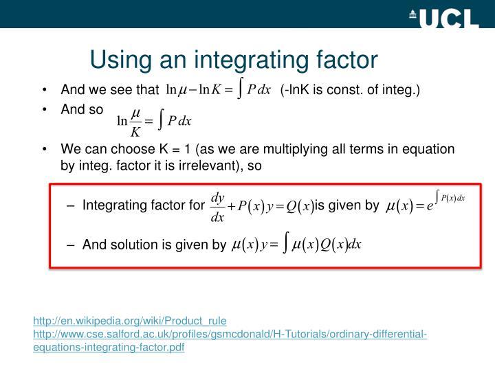 Using an integrating factor