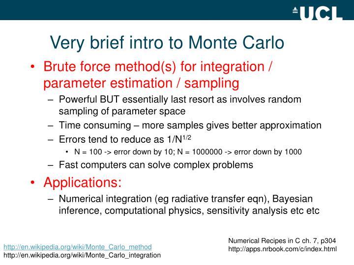 Very brief intro to Monte Carlo