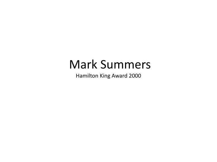 Mark summers hamilton king award 2000