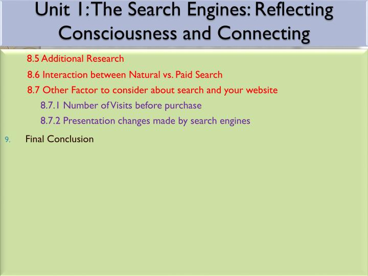 Unit 1 the search engines reflecting consciousness and connecting2
