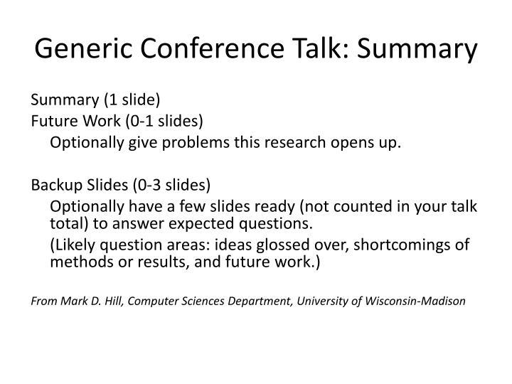 Generic Conference Talk: Summary