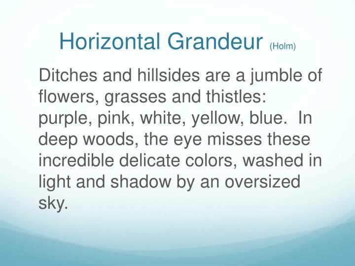 Horizontal Grandeur