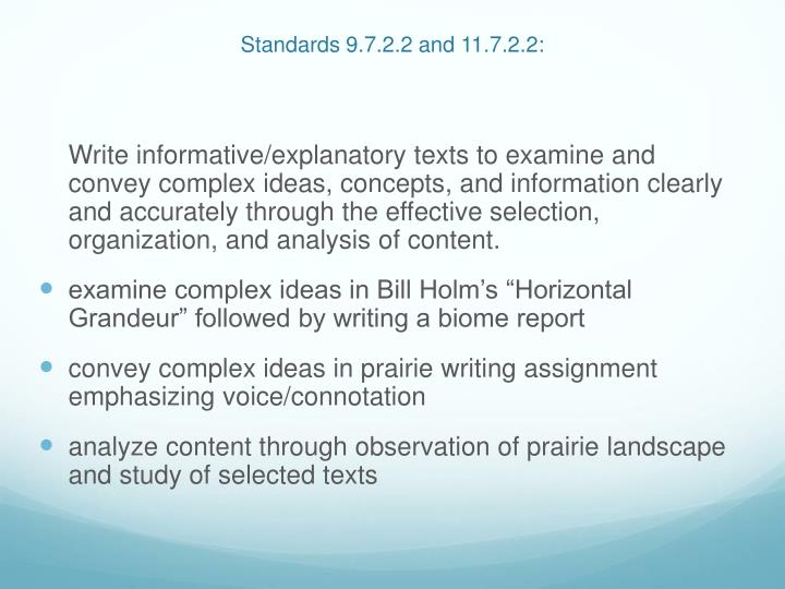 Standards 9.7.2.2 and 11.7.2.2: