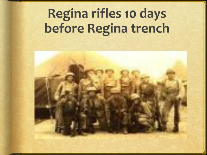 Regina rifles 10 days before regina trench
