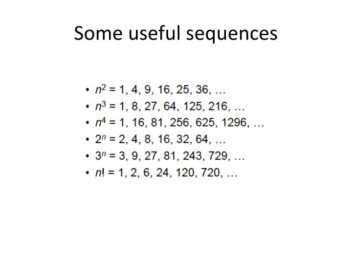 Some useful sequences
