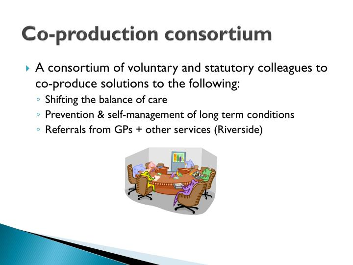 Co-production consortium