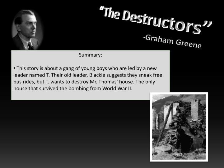 """""""The Destructors"""""""