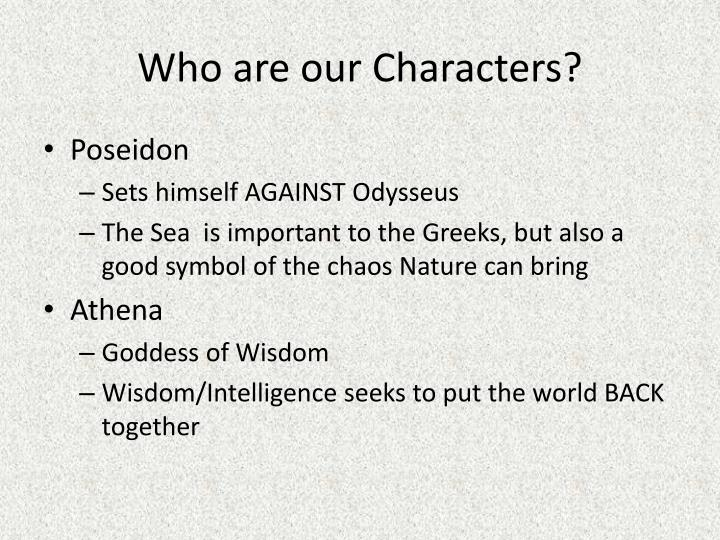 Who are our Characters?