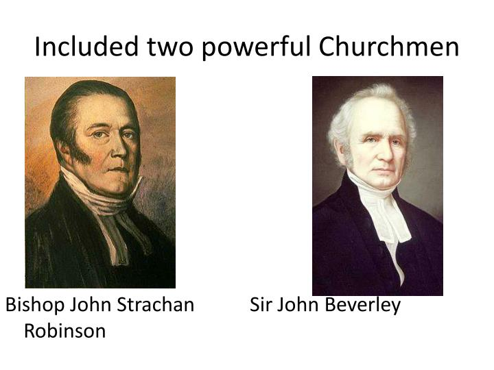 Included two powerful Churchmen