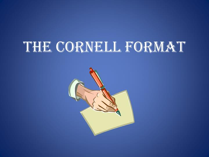 The cornell format