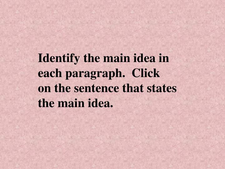 Identify the main idea in