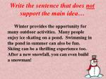 write the sentence that does not support the main idea