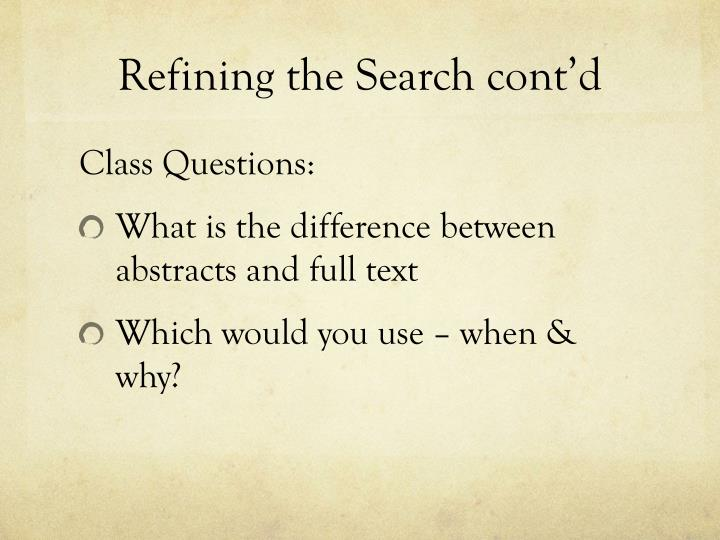 Refining the Search cont'd