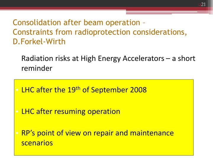 Consolidation after beam operation –