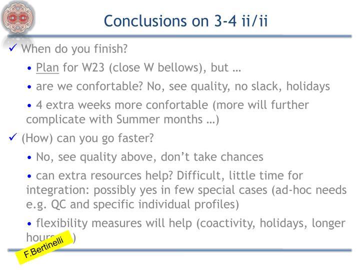 Conclusions on 3-4 ii/ii